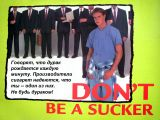 2000x1500: 665 Кб: Don't be a sucker